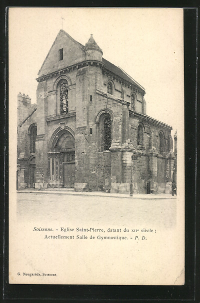 Ak soissons l 39 eglise saint pierre galement salle de for Soisson code postal