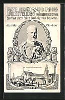 old postcard: AK Nürnberg, Ganzsache Bayern PP 15 C 116 / 05, Landesausstellung 1906, Portrait König Ludwig III. von Bayern